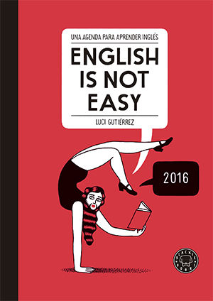 ENGLISH I NOT EASY AGENDA 2016