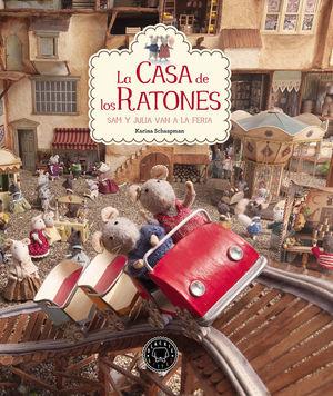 LA CASA DE LOS RATONES 3: SAM Y JULIA VAN A LA FERIA