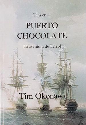 TIM EN... PUERTO CHOCOLATE