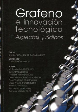 GRAFENO E INNOVACIÓN TECNOLÓGICA. ASPECTOS JURIDICOS