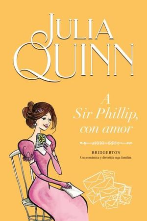 LOS BRIDGERTON 5: A SIR PHILLIP, CON AMOR