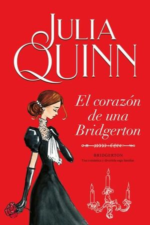 LOS BRIDGERTON 6: EL CORAZON DE UNA BRIDGERTON