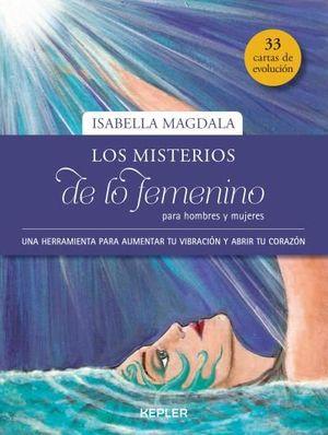 LOS MISTERIOS DE LO FEMENINO PARA HOMBRES Y MUJERES (33 CARTAS DE EVOLUCION)