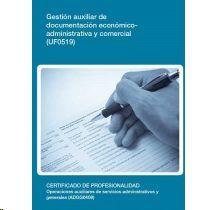 GESTIÓN AUXILIAR DE DOCUMENTACIÓN ECONÓMICO-ADMINISTRATIVA Y COMERCIAL (UF0519)