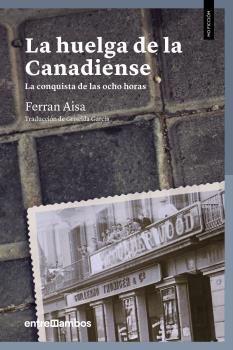 LA HUELGA DE LA CANADIENSE