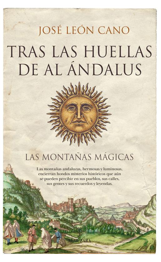 TRAS LAS HUELLAS DE AL ÁNDALUS