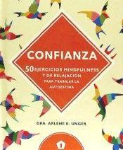 CONFIANZA: 50 EJERCICIOS MINDFULNESS Y DE RELAJACION