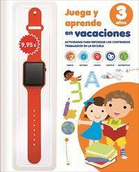 JUEGA Y APRENDE EN VACACIONES 3 AÑOS EDUCACION INFANTIL