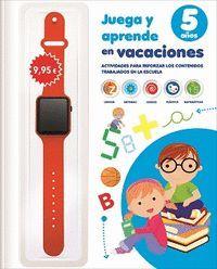 JUEGA Y APRENDE EN VACACIONES 5 AÑOS EDUCACION INFANTIL