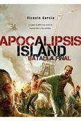 APOCALISIS ISLAND: BATALLA FINAL