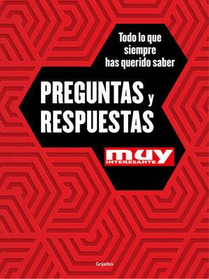 PREGUNTAS Y RESPUESTAS MUY INTERESANTE