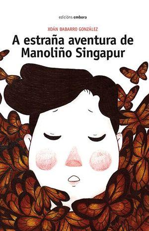 A ESTRAÑA AVENTURA DE MANOLIÑO EN SINGAPUR