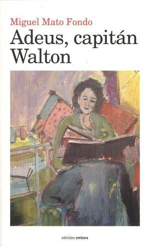 ADEUS, CAPITAN WALTON