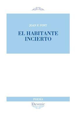 EL HABITANTE INCIERTO