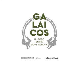 GALAICOS. UN POBO ENTRE DOUS MUNDOS