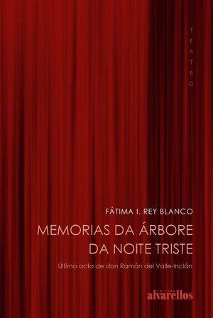 MEMORIAS DA ÁRBORE DA NOITE TRISTE