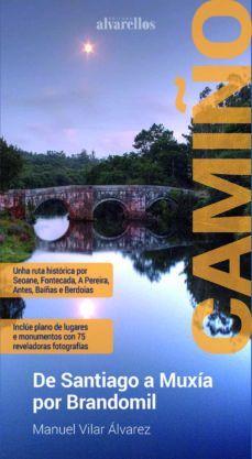 CAMIÑO DE SANTIAGO A MUXÍA POR BRANDOMIL