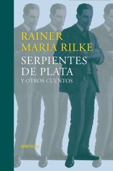 SERPIENTES DE PLATA Y OTROS CUENTOS