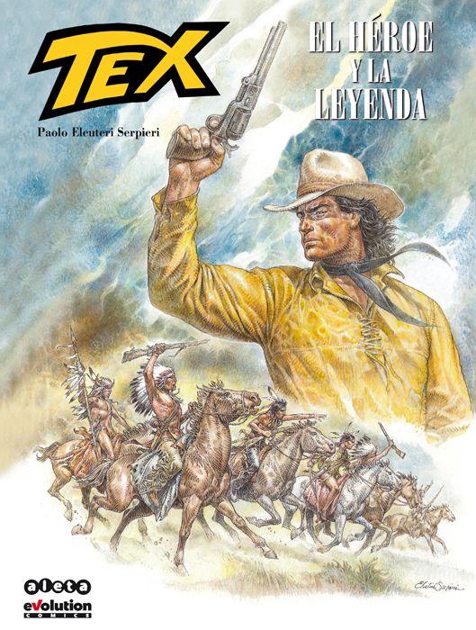 TEX. EL HEROE Y LA LEYENDA