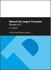 MANUEL DE LANGUE FRANÇAISE (NIVEAU A-2)