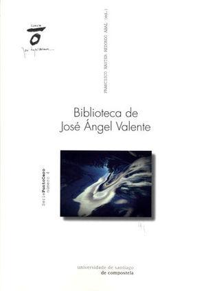 BIBLIOTECA DE JOSÉ ÁNGEL VALENTE