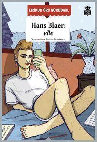 HANS BLAER: ELLE