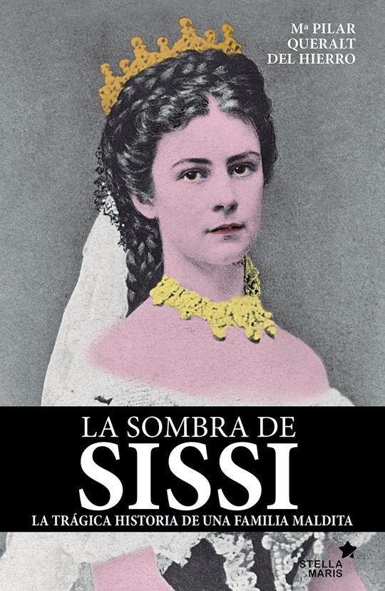 LA SOMBRA DE SISSI
