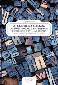 APELIDOS DA GALIZA, DE PORTUGAL E DO BRASIL