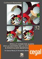 ÉTICA Y COMUNICACIÓN EN LA GESTIÓN DE LA INVESTIGACIÓN E INNOVACIÓN RESPONSABLE