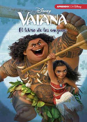 VAIANA. EL LIBRO DE LOS ENIGMAS (ENIGMAS DISNEY)