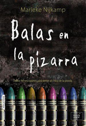 BALAS EN LA PIZARRA