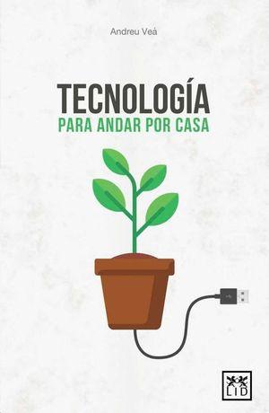 TECNOLOGIA PARA ANDAR POR CASA