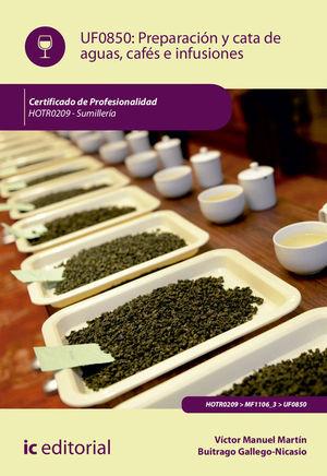 PREPARACIÓN Y CATA DE AGUAS, CAFÉS E INFUSIONES
