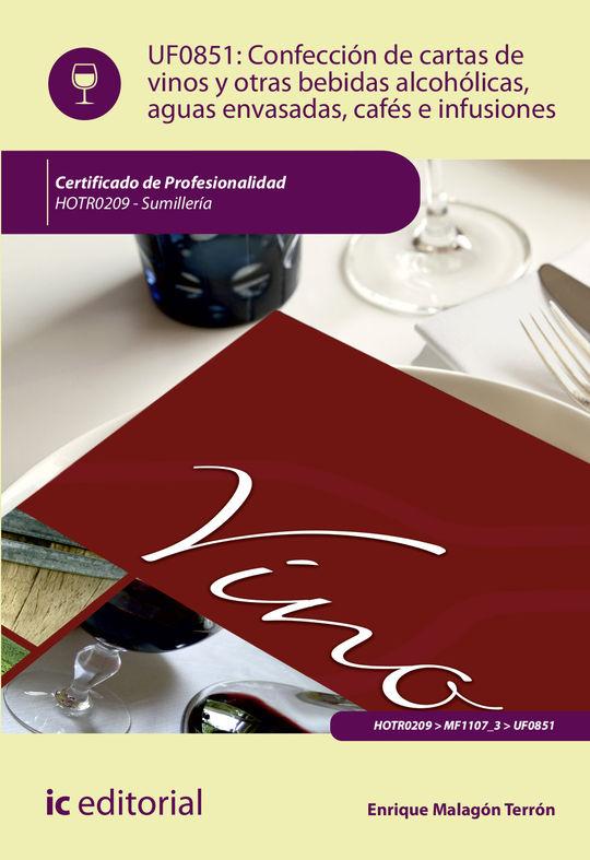 CONFECCIÓN DE CARTAS DE VINOS, OTRAS BEBIDAS ALCOHÓLICAS, AGUAS ENVASADAS, CAFÉS