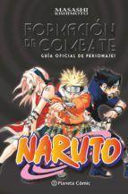 NARUTO GUÍA Nº 01 FORMACIÓN DE COMBATE