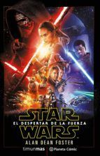 STAR WARS: EL DESPERTAR DE LA FUERZA (NOVELA)