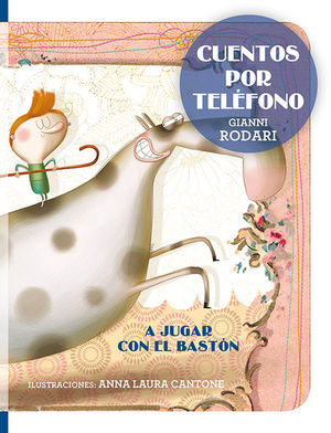 CUENTOS POR TELÉFONO - A JUGAR CON EL BASTÓN
