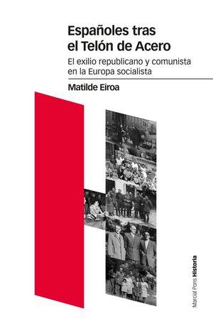 ESPAÑOLES TRAS EL TELÓN DE ACERO