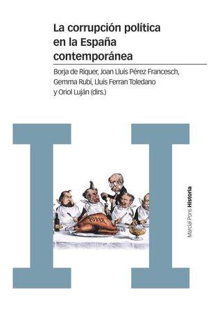 LA CORRUPCIÓN POLÍTICA EN LA ESPAÑA CONTEMPORÁNEA