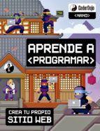 APRENDE A PROGRAMAR: CREA TU PROPIO SITIO WEB