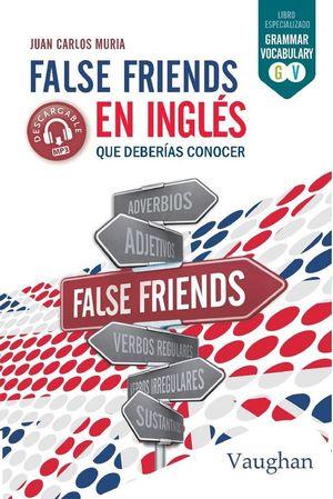 FALSE FRIENDS EN INGLES QUE DEBERIAS CONOCER