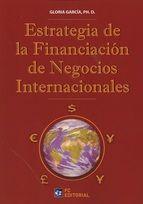 ESTRATEGIA DE FINANCIACIÓN DE LOS NEGOCIOS INTERNACIONALES