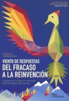 VIENTO DE RESPUESTAS. DEL FRACASO A LA REINVENCION