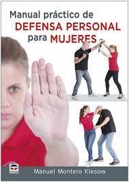 MANUAL PRÁCTICO DE DEFENSA PERSONAL PARA MUJERES
