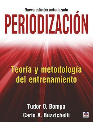 PERIODIZACION. TEORIA Y METODOLOGIA DEL ENTRENAMIENTO