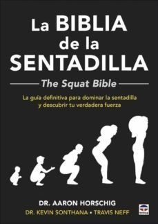 LA BIBLIA DE LA SENTADILLA (THE SQUAT BIBLE)