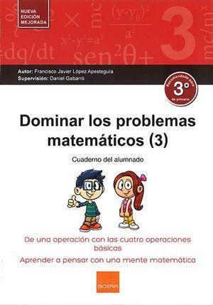 DOMINAR LOS PROBLEMAS MATEMATICOS 3