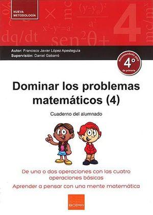 DOMINAR LOS PROBLEMAS MATEMATICOS 4