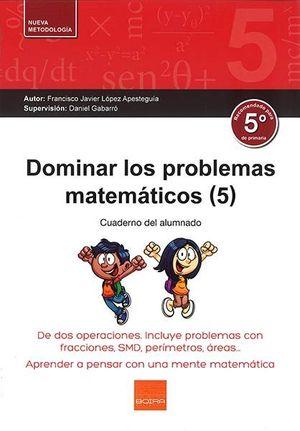 DOMINAR LOS PROBLEMAS MATEMATICOS 5
