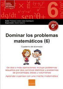 DOMINAR LOS PROBLEMAS MATEMATICOS 6